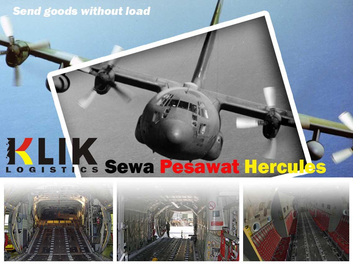 Charter Pesawat Cargo Atau Sewa Herqules Hubungi Klik Logistics